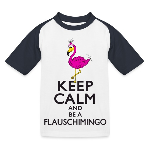Keep calm and be a Flauschimingo - Kinder Baseball T-Shirt