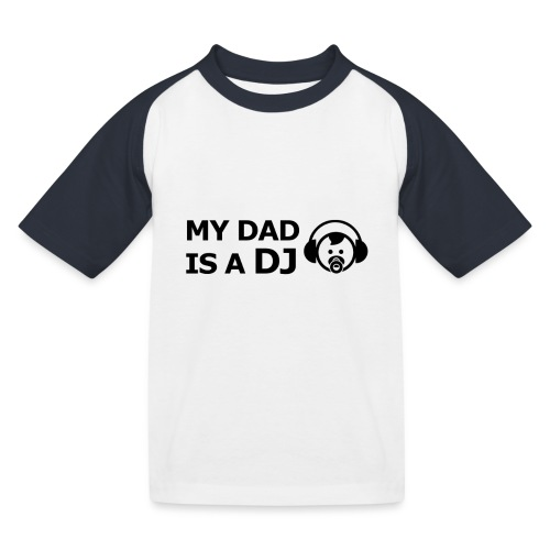 My Dad Is a DJ - Kinderen baseball T-shirt