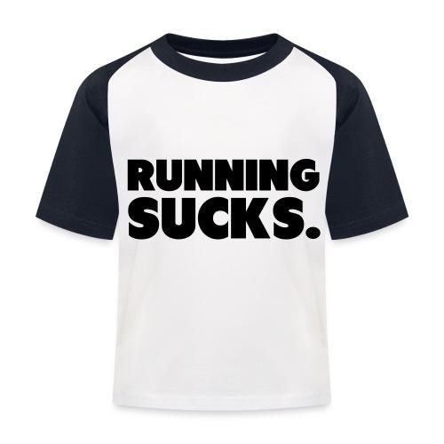 Running Sucks - Lasten pesäpallo  -t-paita