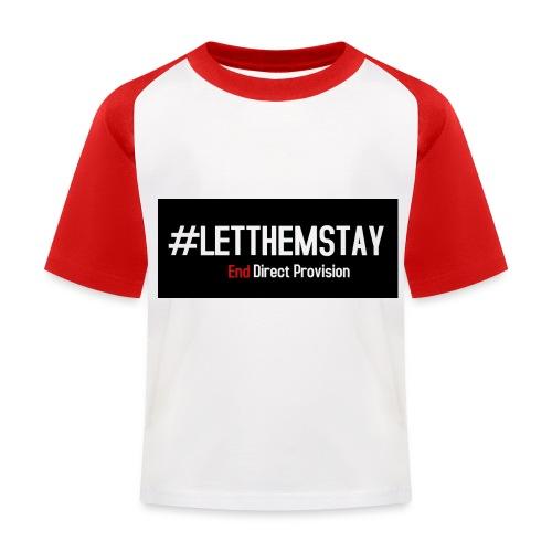 #letthemstay - Kids' Baseball T-Shirt