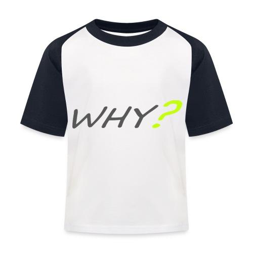 WHY? - Baseboll-T-shirt barn