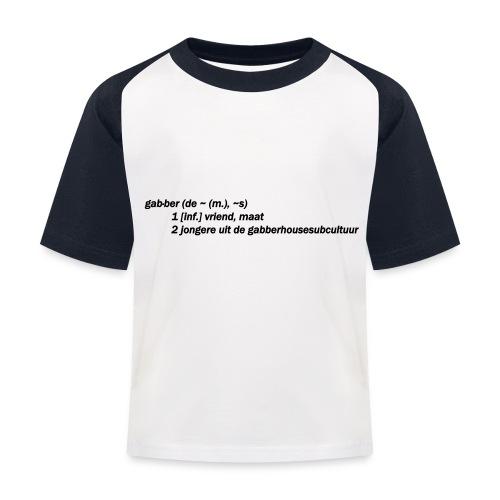 gabbers definitie - Kinderen baseball T-shirt