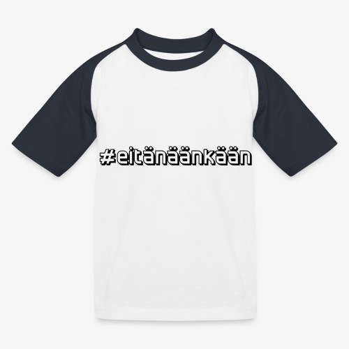 eitänäänkään - Baseboll-T-shirt barn