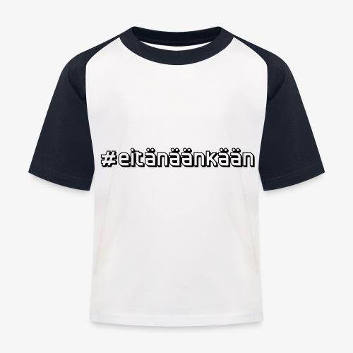 eitänäänkään - T-shirt baseball Enfant