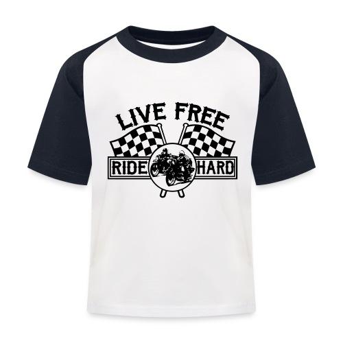 Live Free Ride Hard - Camiseta béisbol niño