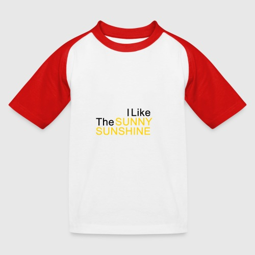 Sunny Sunshine... - Kinderen baseball T-shirt