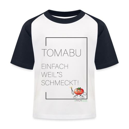 TomaBu Einfach weil´s schmeckt! - Kinder Baseball T-Shirt