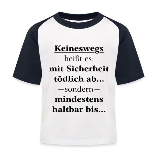 Mindestens haltbar bis - Korrektur - Kinder Baseball T-Shirt