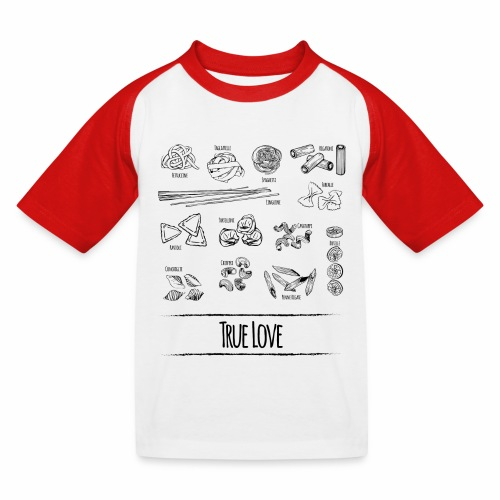 Pasta - My True Love - Kinder Baseball T-Shirt