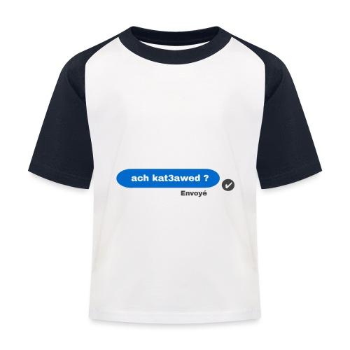 ach kat3awed messenger - T-shirt baseball Enfant