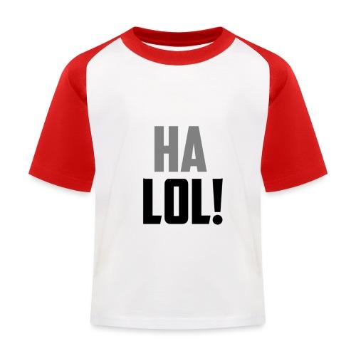 The CrimsonAura 'Ha LOL!' Stream Quote. - Kids' Baseball T-Shirt