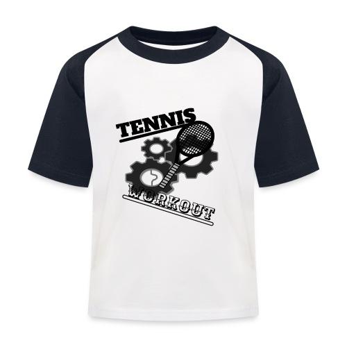 TENNIS WORKOUT - Kids' Baseball T-Shirt