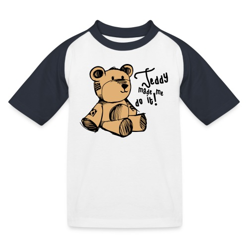 Teddy Made Me Do It - Kids' Baseball T-Shirt