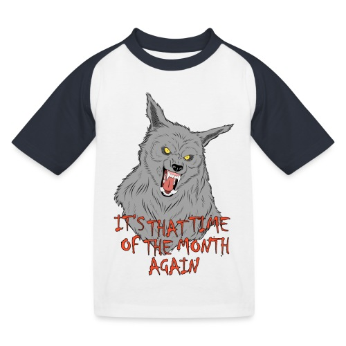 That Time of the Month - Koszulka bejsbolowa dziecięca