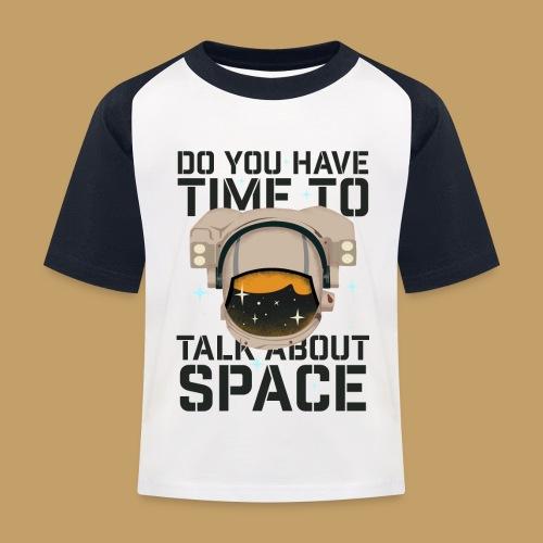 Time for Space - Koszulka bejsbolowa dziecięca