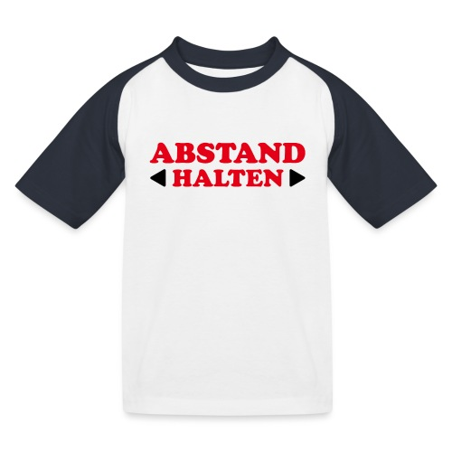 Abstand halten! - Kinder Baseball T-Shirt