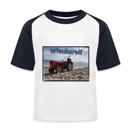 urlaubsreif - Kinder Baseball T-Shirt