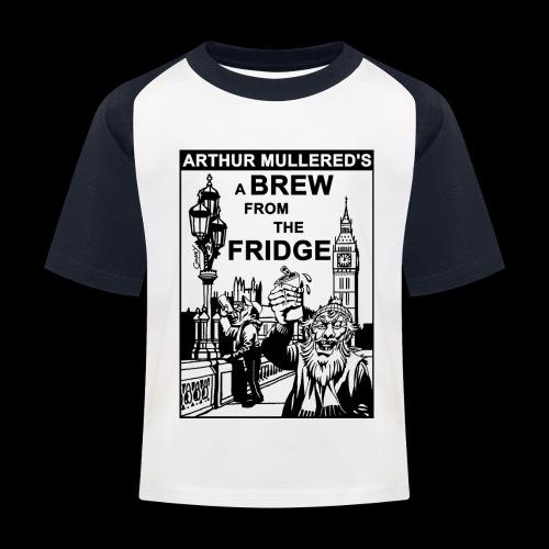 A Brew from the Fridge v2 - Kids' Baseball T-Shirt