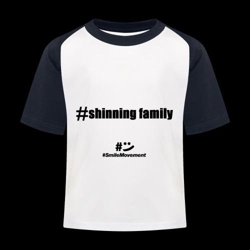 shinning family - T-shirt baseball Enfant