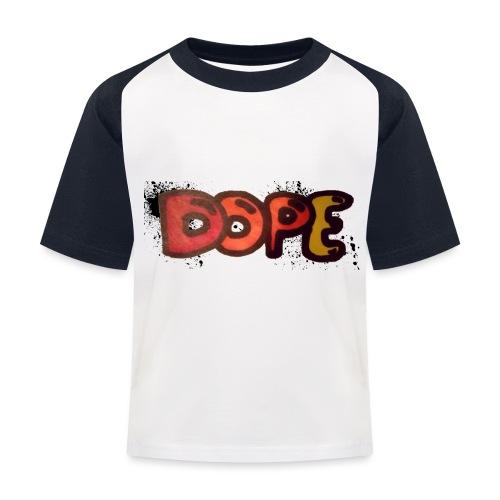 Dope phrase - Kids' Baseball T-Shirt