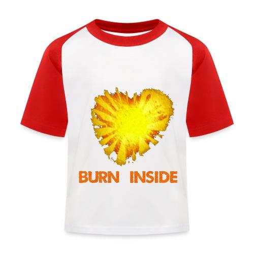 Burn inside - Maglietta da baseball per bambini