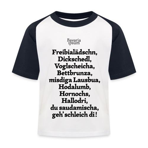 Bayrische Schimpfwörter Nr.2 - Kinder Baseball T-Shirt