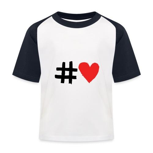 #Love - Baseball T-shirt til børn