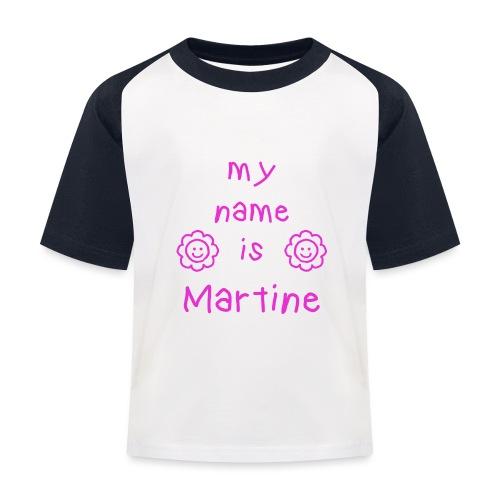 MARTINE MY NAME IS - T-shirt baseball Enfant