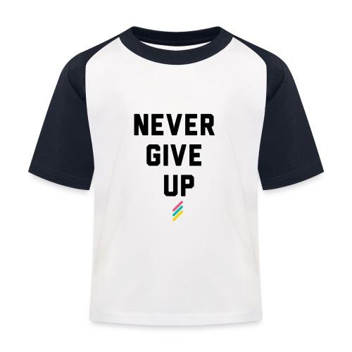 Never give up - Kids' Baseball T-Shirt