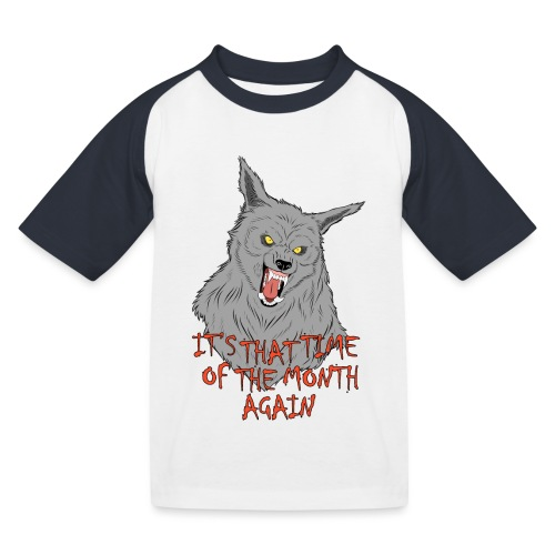 That Time of the Month - Kids' Baseball T-Shirt