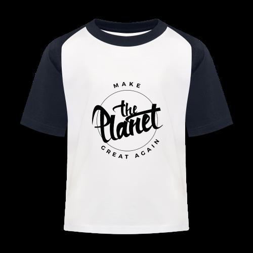 MakeThePlanetGreatAgain Organic Shirt White - Kids' Baseball T-Shirt