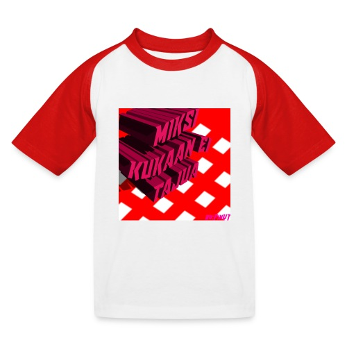 KukaaEiTajuu - Lasten pesäpallo  -t-paita