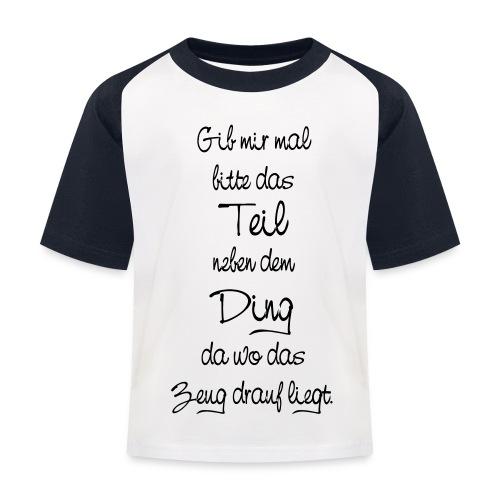 Teil Ding Zeug zertreut wirr reden - Null Ordnung - Kinder Baseball T-Shirt
