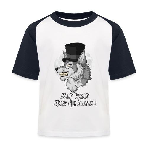 Half Wolf Half Gentleman - Koszulka bejsbolowa dziecięca