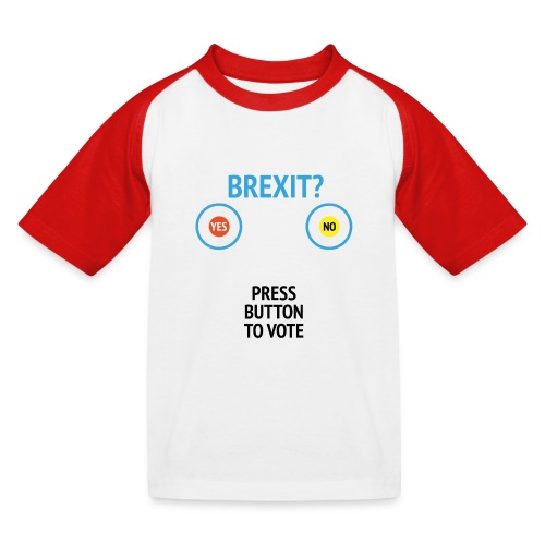 Brexit: Press Button To Vote - Baseball T-shirt til børn