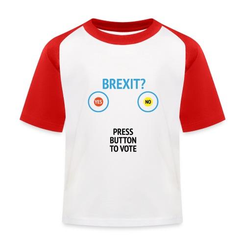 Brexit: Press Button To Vote - Baseball T-shirt til børn