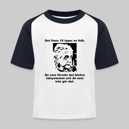 Det finns 10 Typer - Baseboll-T-shirt barn
