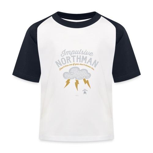 Impulsive Northman - Baseball T-shirt til børn