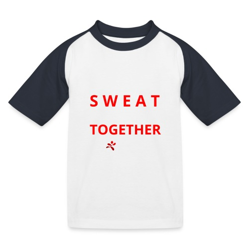 Friends that SWEAT together stay TOGETHER - Kinder Baseball T-Shirt