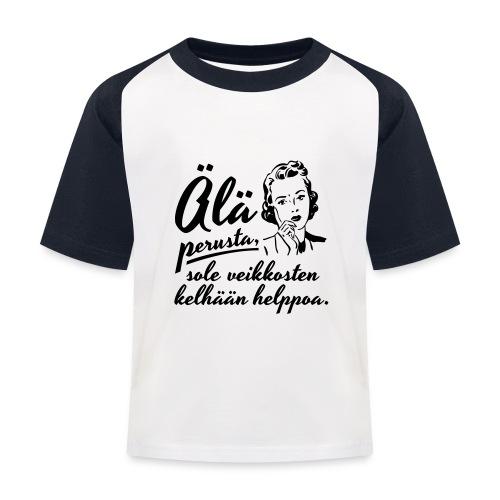 älä perusta - nainen - Lasten pesäpallo  -t-paita
