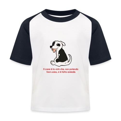Aforisma cinofilo - Maglietta da baseball per bambini