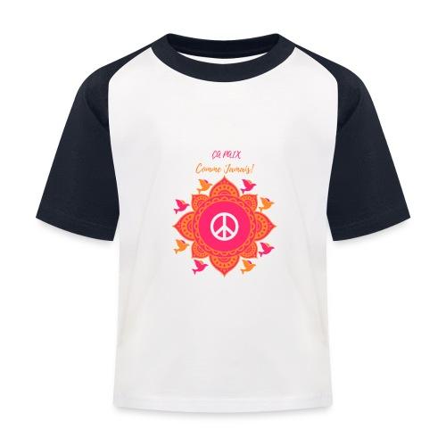 Ca paix comme jamais! - T-shirt baseball Enfant