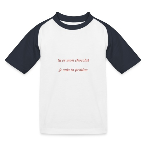 Tu es mon chocolat clair - T-shirt baseball Enfant