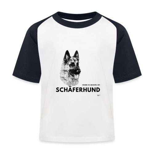 Home is where my Schäferhund is ! - Kinder Baseball T-Shirt