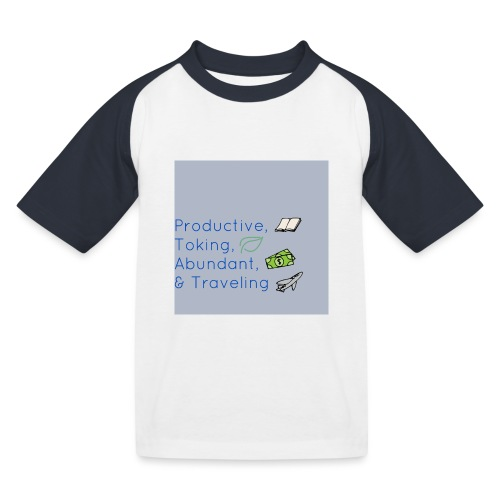 Productive, Toking, Abundant, & Traveling - Kids' Baseball T-Shirt
