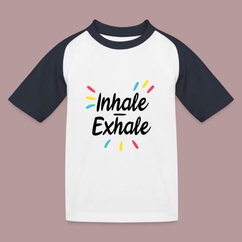 Inhale exhale yoga namaste - T-shirt baseball Enfant