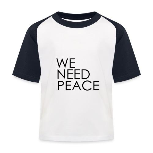 WE NEED PEACE - T-shirt baseball Enfant