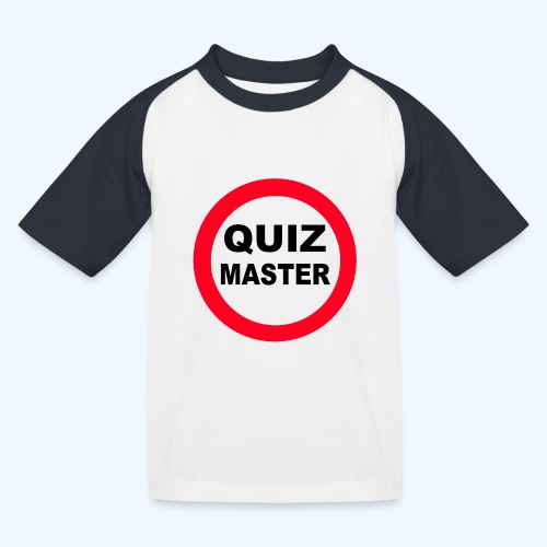Quiz Master Stop Sign - Kids' Baseball T-Shirt
