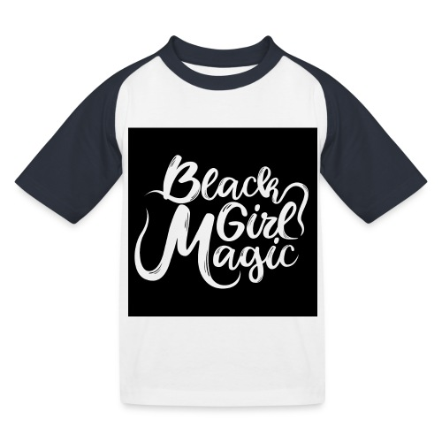 Black Girl Magic 1 White Text - Kids' Baseball T-Shirt