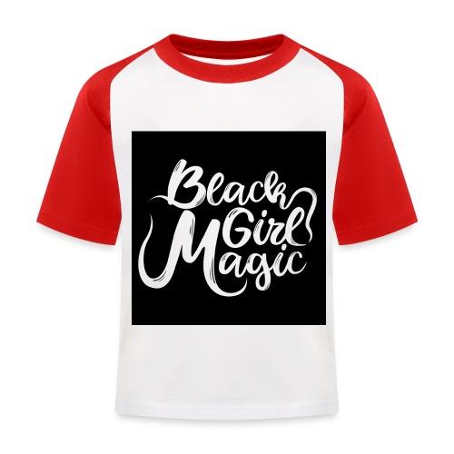 Black Girl Magic 1 White Text - Kids' Baseball T-Shirt